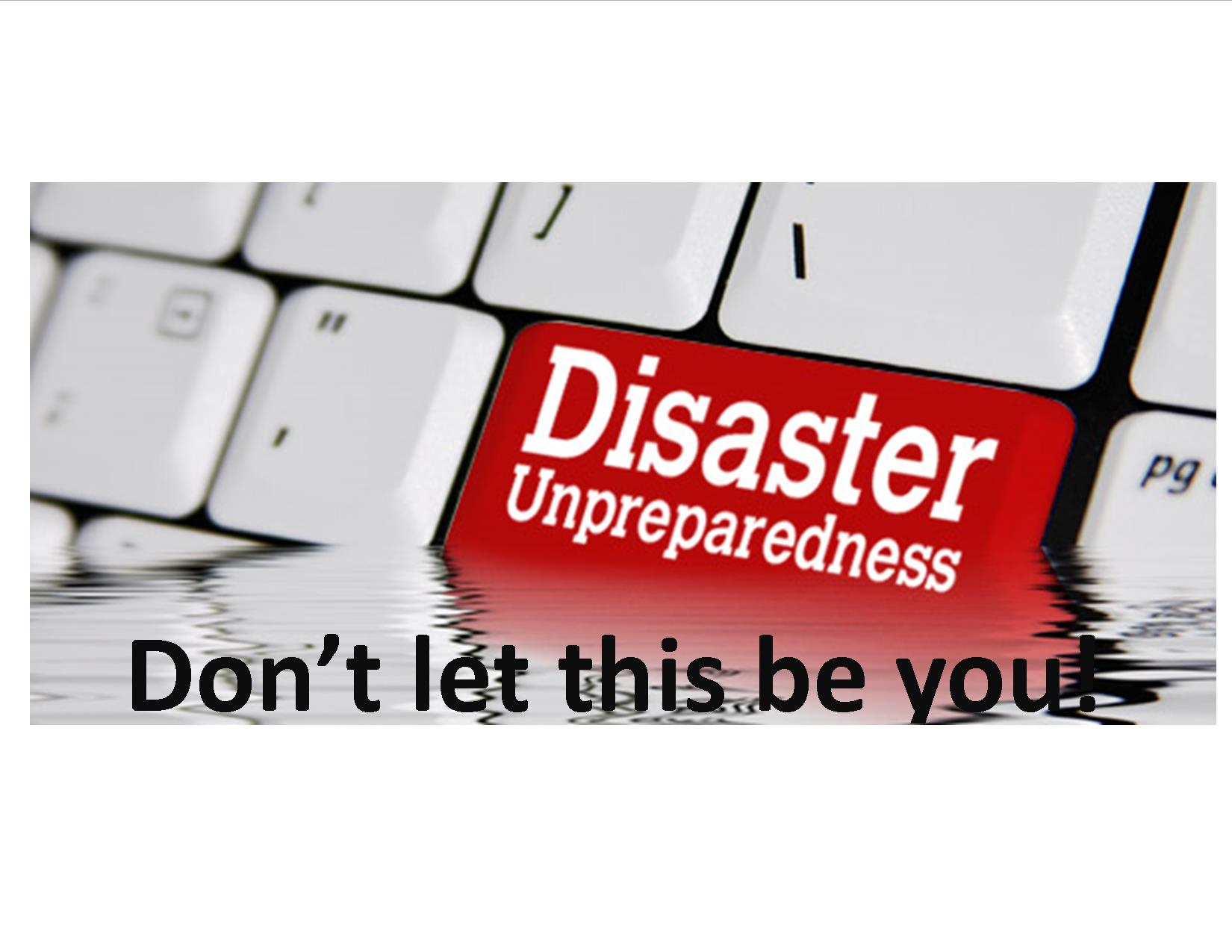 Is you business prepared for a disaster?